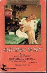 Dorothy Stratten Film Autumn Born